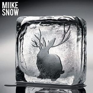 Miike Snow by Miike Snow