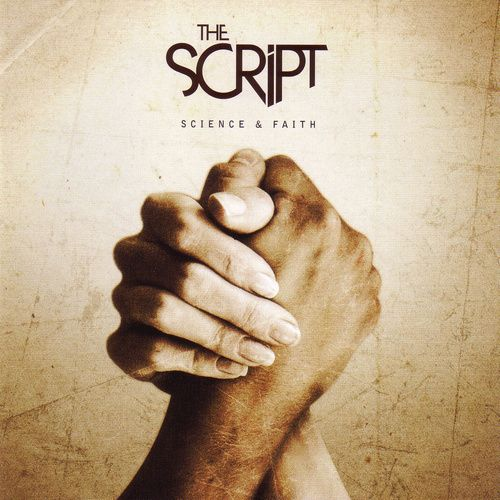 Science and Faith by The Script
