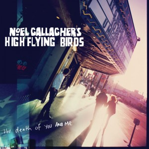 Big brother shows them how it's done : Noel Gallagher's High Flying Birds