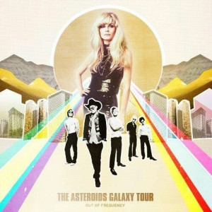 Returning from a long trip : Out of Frequency by The Asteroids Galaxy Tour