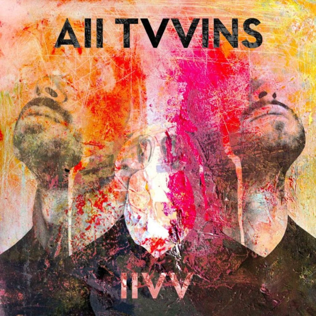 IIVV by All Tvvins